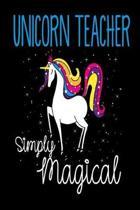 Unicorn Teacher Simply Magical