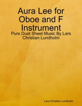 Aura Lee for Oboe and F Instrument - Pure Duet Sheet Music By Lars Christian Lundholm