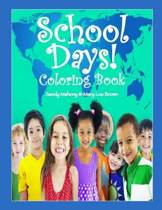School Days Coloring Book!