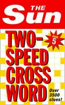 The Sun Two-Speed Crossword Book 5