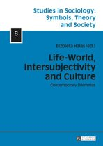 Life-World, Intersubjectivity and Culture