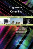 Engineering Consulting A Complete Guide - 2020 Edition