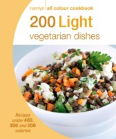 Hamlyn All Colour Cookery: 200 Light Vegetarian Dishes