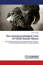 The Unacknowledged Cost of Child Sexual Abuse