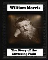 The Story of the Glittering Plain (1891) by William Morris