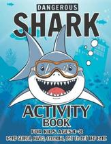 Shark Activity Book For Kids Ages 4-8: 40 Pages with WORD SEARCH, MAZES, COLORING, DOT TO DOT AND MORE