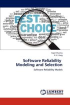 Software Reliability Modeling and Selection