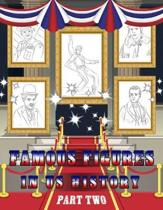 Famous Figures in US History: American Heroes Coloring Book, Presidents - Inventor - Famous Figures Coloring Book, 2nd Edition