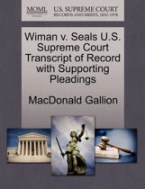 Wiman V. Seals U.S. Supreme Court Transcript of Record with Supporting Pleadings