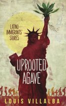 UPROOTED AGAVE