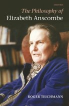 The Philosophy of Elizabeth Anscombe