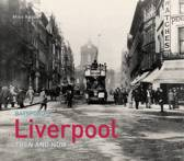 Liverpool Then and Now