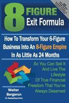 8 Figure Exit Formula