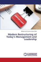 Modern Restructuring of Today's Management and Leadership