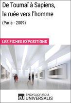 De Toumaï à Sapiens, la ruée vers l'homme (Paris - 2009)