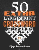 50 Extra Large Print Crossword Puzzles
