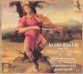 Altre Follie 1500 - 1750