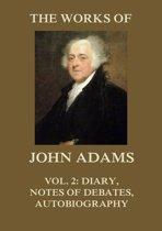 The Works of John Adams Vol. 2