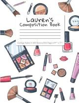 Lauren's Composition Book: College-Ruled 100 Sheets/200 Pages 9.75'' x 7.5''