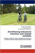 Anti-Littering Behavioral Intention and Related Variables