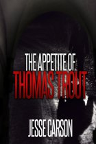 The Appetite of Thomas Trout