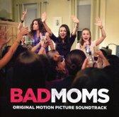 Bad Moms (Original Motion Pict