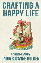 Crafting a Happy Life