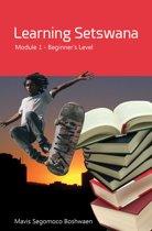 Learning Setswana Module 1: Beginner's Level