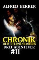 Chronik der Sternenkrieger: Drei Abenteuer #11