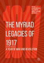 The Myriad Legacies of 1917