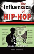 The Influenza of Hip-Hop