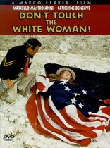 Don't Touch the White Woman! (import) (dvd)