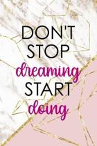 Don't Stop Dreaming Start Doing: Origami Notebook Journal Composition Blank Lined Diary Notepad 120 Pages Paperback Pink Marble