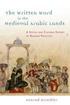 The Written Word in the Medieval Arabic Lands