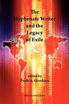 The Hyphenate Writer and the Legacy of Exile