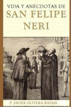 Vida Y An cdotas de San Felipe Neri