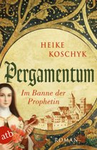 Pergamentum – Im Banne der Prophetin