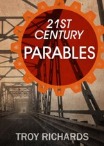 Twenty-First Century Parables