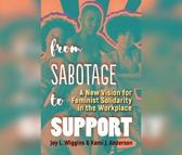 From Sabotage to Support
