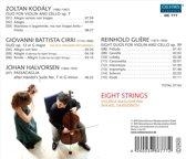 Eight Strings, Kodaly ..