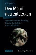Den Mond neu entdecken