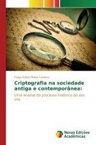 Criptografia Na Sociedade Antiga E Contemporanea