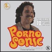 Pornosonic, Unreleased 70 S Po