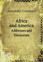 Africa and America Addresses and Discourses