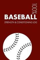 Baseball Strength and Conditioning Log