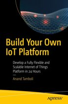 Build Your Own IoT Platform