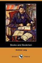 Books and Bookmen (Dodo Press)
