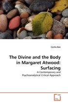 The Divine and the Body in Margaret Atwood