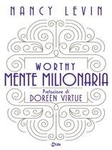 Worthy - Mente Milionaria