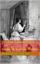 Eugénie Grandet (1855)